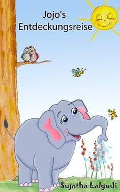 Kinderbuch bilderbuch: Jojo's Entdeckungsreise: Gutenachtgeschichten,kinderbücher ab 4 jahre,kinderbücher kostenlos,Vorlesegeschichten,kostenlose kinderbücher, ... elefanten: Für Frühkindliches Lernen 1)