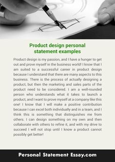 personalstatementessay.com offers tips with a product design personal statement to help you. There are talented writers who have years of experience with cheap prices.   So do not go anywhere. Visit only http://www.personalstatementessay.com/our-services/product-design-personal-statement-essay-writing/