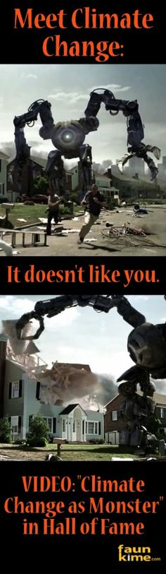GREAT VIDEO! If a giant robot were attacking your house you'd do something about it, right? The effects of extreme weather look about the same after a hurricane/flood/monsoon passes through. We protect ourselves if we protect the planet.