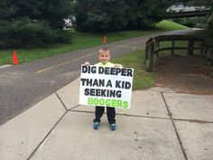 Kid Running Signs At A Race Dig deeper than a kid seeking boogers. Running Signs, Running Posters, Running Race, Running Humor, Kids Running, Running Quotes, Funny Running, Marathon Posters, Iron Man Race