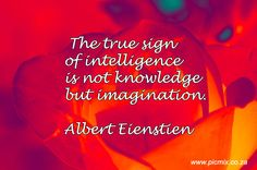 The true sign of intelligence is Signs Of Intelligence, Quotes To Live By, Knowledge, Wisdom, Neon Signs, Thoughts, Ideas, Facts