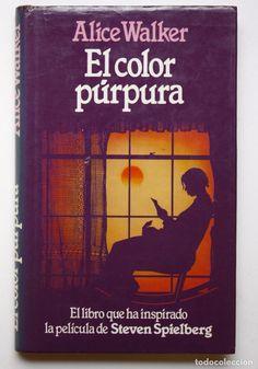 EL COLOR PÚRPURA - ALICE WALKER (Libros de Segunda Mano (posteriores a 1936) - Literatura - Narrativa - Otros)