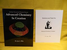 Apologia Advanced Chemistry in Creation Student book w. Solutions, LN Jay Wile  #TextbookBundleKit
