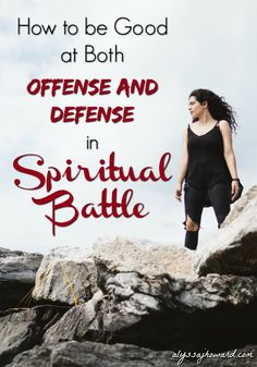 In spiritual battle, we are called to fight both offense and defense - to advance the Kingdom of God and to defend ourselves against the lies of the enemy.