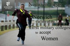 Norwich University was one of the first military colleges to accept women.