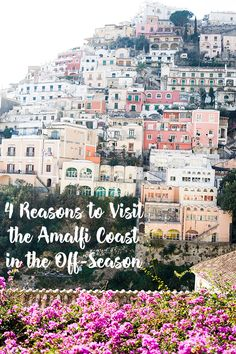 4 Reasons to Visit the Amalfi Coast in the Off-Season  Visiting Southern Italy, more specifically the Amalfi Coast, during the winter is an entirely different experience. I am going to explain why you should visit the Amalfi Coast in the off-season instead of peak tourist season – there are a number of reasons that this is ideal!