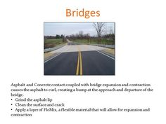 Bridge approaches and departures need not be challenging to repair.