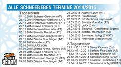 Schneebeben Termine 2014/2015. Bald geht's wieder los!! http://www.webcountdown.de/?a=RLVNAqA