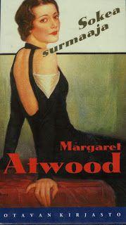 Kirsin kirjanurkka: Margaret Atwood: Sokea surmaaja