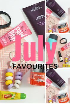 July favourite beauty and lifestyle products!