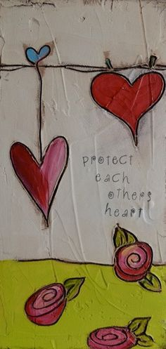 Protect Each Others Heart - Valentine Art