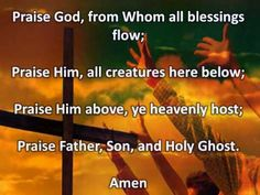 Doxology - Praise God From Whom All Blessings Flow