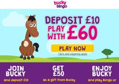 Play online bingo at Bucky Bingo now! Deposit £10 and get a whopping £60 to play with! For huge jackpots, instant wins and great games join Bucky Bingo ...http://www.holybingo.co.uk/bucky-bingo/