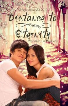 Distance to Eternity (KathNiel Fan Fiction) - Short Biography about the main characters in the story - aubreeyjoy