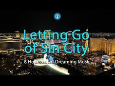 """""""Letting Go of Sin City"""" 8 Hours of Deep Lucid Dreaming Music🎶 