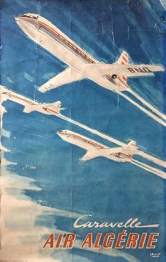 Albert Brenet - Caravelle Air Algérie - Circa 1960 - W. Air France, Aviation, Vintage Airline, Poster, Advertising, Travel, Air Ride, Viajes, Destinations