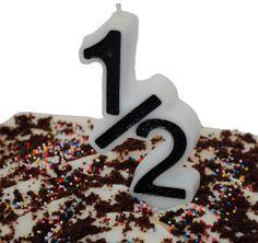 1/2 Birthday Candle - Who doesn't like celebrating 1/2 birthdays?!