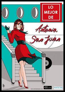 Teatro - 11/05: 'Lo mejor de Antonia San Juan' en el Auditorio de Teror  La actriz canaria Antonia San Juan sigue con su gira en la isla de Gran Canaria, presentando su espectáculo LO MEJOR DE ANTONIA SAN JUAN; este fin de semana estará en Teror,  el sábado 11 de mayo a las 20,30 horas.