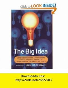 The Greatest Inventions of the Past 2000 Years (9780297645757) John Brockman, Jared Diamond , ISBN-10: 0297645757  , ISBN-13: 978-0297645757 ,  , tutorials , pdf , ebook , torrent , downloads , rapidshare , filesonic , hotfile , megaupload , fileserve