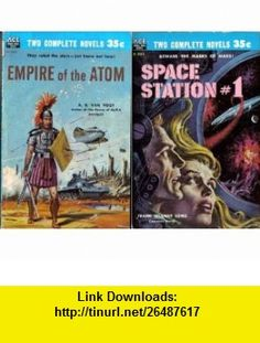Space Station #1 / Empire of the Atom (Vintage Ace Double D-242) A. E. Van Vogt, Frank Belknap Long ,   ,  , ASIN: B000B6VOW6 , tutorials , pdf , ebook , torrent , downloads , rapidshare , filesonic , hotfile , megaupload , fileserve