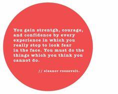 Strength, courage, & confidence.  Eleanor Roosevelt.  #women #politics #runningstart