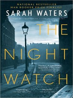 The perfect book to read under a blanket this fall: The Night Watch by Sarah Waters.