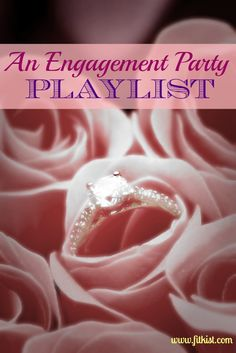 Engagement Party Playlist - these songs look like a fun everyday playlist.
