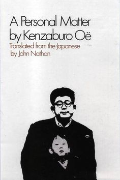 "Jonathan Franzen, author of the recently released ""Purity,"" chose ""A Personal Matter,"" a short and harrowing novel by Japanese Nobel laureate Kenzaburo Oe, for the WSJ Book Club"