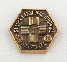 ST LUKES EPSICOPAL HOSPITAL - Texas Medical Service PIN in Collectibles, Science & Medicine (1930-Now), Medicine, Dentistry, Nursing | eBay