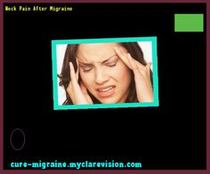 Neck Pain After Migraine 184938 - Cure Migraine