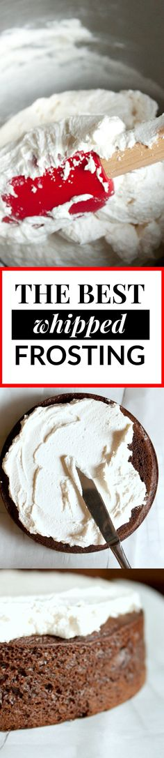 The Best Whipped Frosting Recipe! A fluffy vanilla frosting with a light whipped cream texture. It's less cloyingly sweet than other versions, too! Step by step recipe instructions.