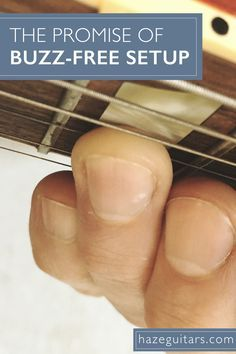 You've seen the articles promising to show you how to get a perfectly buzz-free guitar or bass setup. Is it actually possible, though? Click through to find out more about fret-buzz and setup…