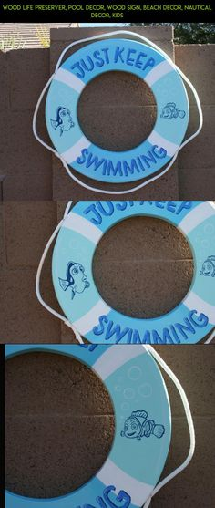 Wood Life preserver, pool decor, wood sign, beach decor, nautical decor, kids #drone #tech #camera #shopping #pools #gadgets #plans #fpv #parts #racing #signs #products #kit #technology