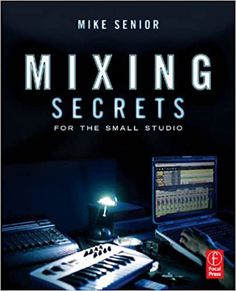 "A primer for small-studio enthusiasts who want chart-ready sonics. Drawing on the strategies of more than 100 famous names, this entertaining guide leads you step-by-step through the entire mixing process. Unravel the mysteries of every type of mix processing, from simple EQ and compression through to advanced spectral dynamics and ""fairy dust"" effects. Chapter summaries and assignments are perfect for school and college use. Home Music, Home Studio Music, Dj Music, Music Mix, Trip Hop, Pink Floyd, Edm, Home Recording Studio Setup, Beach Boy"
