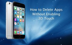 Wondering how delete #Apps without #Enabling #3D Touch? For more info call toll-free 1-855-887-0097 or visit http://24hour-apple-support.org/