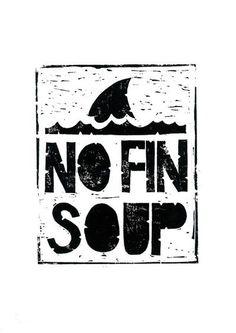 Stop shark finning! Educate yourself: http://www.greenpeace.org/international/en/System-templates/Search-results/?all=shark%20finning