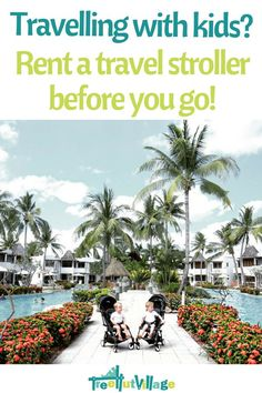 Family Travel with young kids - hire a pram or stroller that fits on the plane Best Family Vacations, Family Vacation Destinations, Family Travel, Vacation Ideas, Toddler Travel, Travel With Kids, Baby Travel, Traveling With Baby, Traveling By Yourself