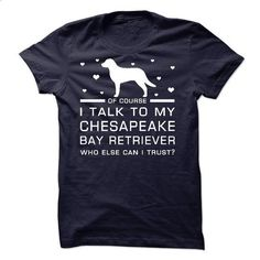 Chesapeake Bay Retriever - #t shirt design website #army t shirts. CHECK PRICE => https://www.sunfrog.com/Pets/Chesapeake-Bay-Retriever-57729123-Guys.html?60505