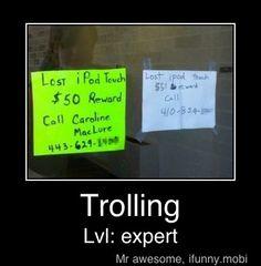 Trolling at it's best.