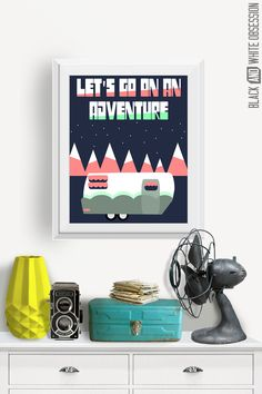 let's go on an adventure - free printable wall art in four color schemes that would be cute for a kid's room