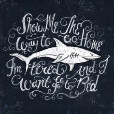 Creative Work, Illustration, Handtype, Handlettering, and Design image ideas & inspiration on Designspiration Shark Bait, Hand Type, Great White Shark, Shark Week, Chalkboard Art, Illustration, Typography, Decoration, Design Inspiration