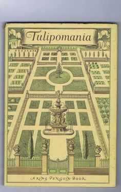 Tulipmania - King Penguin Book  A fascinating story of the discovery of tulips in the Middle East... brought to Holland... followed by the boom and bust of growing and trading of tulip bulbs.