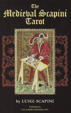 The Medieval Scapini Tarot (Premier Edition Tarot) by Lui...