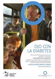 Ojo con la diabetes. Campaña de la Federación Internacional de Diabetes para el Día Mundial de la Diabetes 2016.