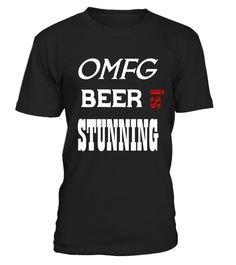 "# OMFG BEER IS STUNNING T- Shirts .  Special Offer, not available in shops      Comes in a variety of styles and colours      Buy yours now before it is too late!      Secured payment via Visa / Mastercard / Amex / PayPal      How to place an order            Choose the model from the drop-down menu      Click on ""Buy it now""      Choose the size and the quantity      Add your delivery address and bank details      And that's it!      Tags: This funny beer T-shirt is the perfect gift for any…"