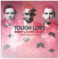 Tough Love Feat Ginuwine - Pony (Jump On It) Radio Edit [Preview] by TOUGH LOVE on SoundCloud