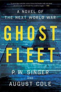 Ghost Fleet: A Novel of the Next World War (Paperback)
