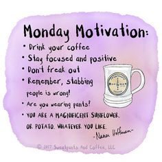 "1,236 Likes, 43 Comments - Sweatpants & Coffee (@sweatpantsandcoffee) on Instagram: ""Monday motivation."""