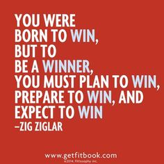 are you prepared to WIN? you were born to win. attack this day. bring it! #livelifefit