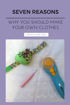 Top Reasons To Make Your Own Clothes| DIY fashion and clothing.